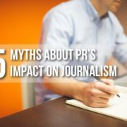 5 Myths About Public Relation's Impact on Journalism